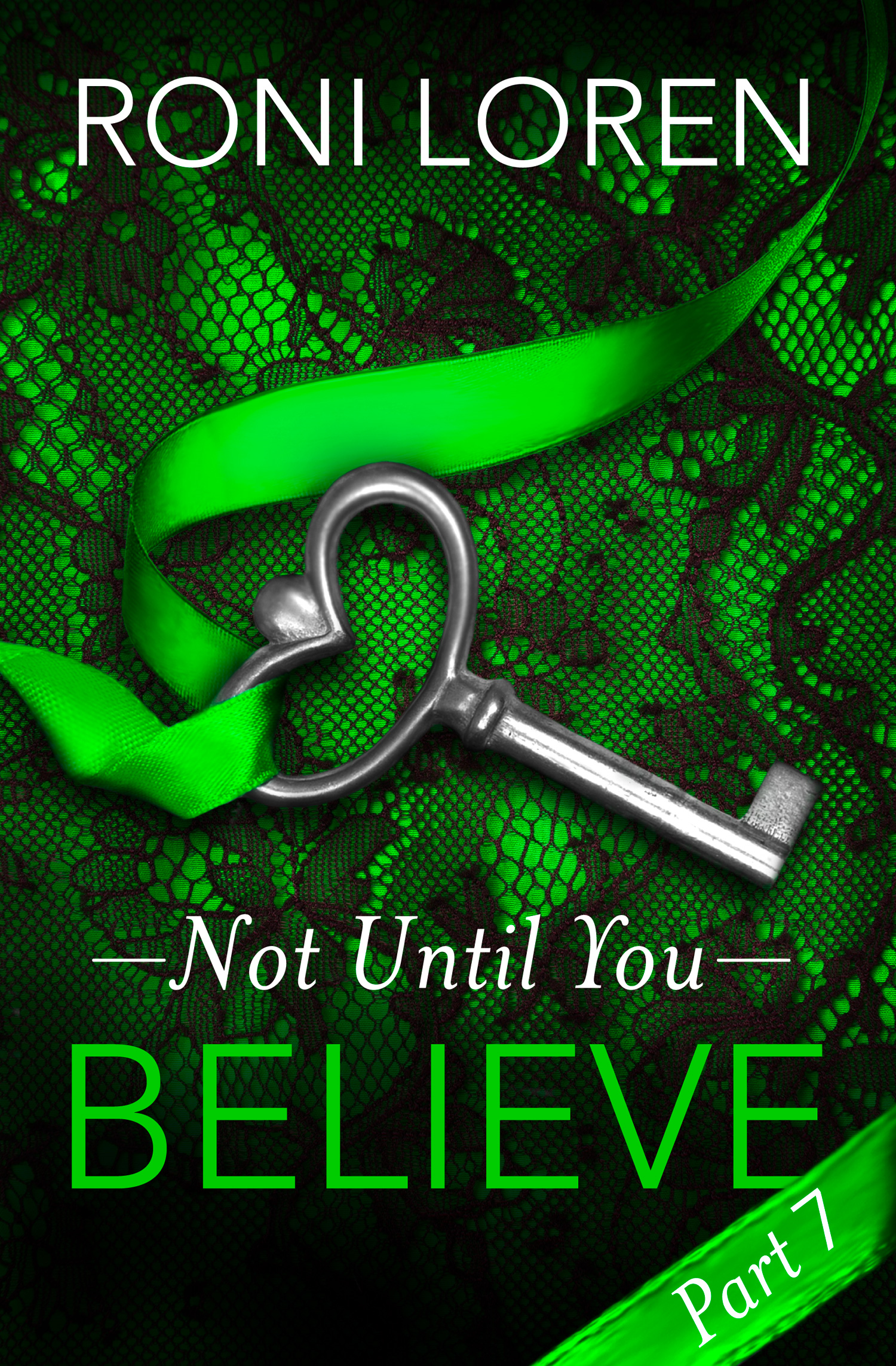 Believe: Not Until You,  Part 7