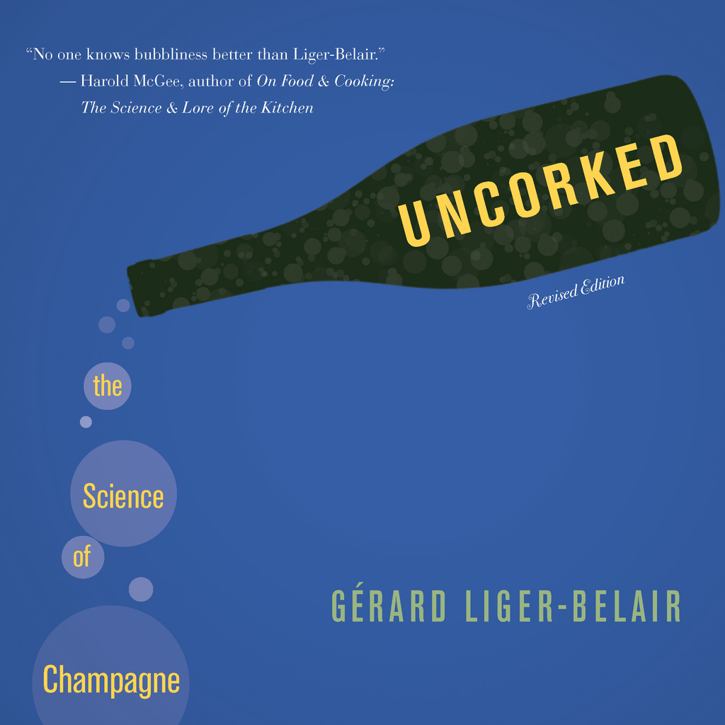 Uncorked The Science of Champagne