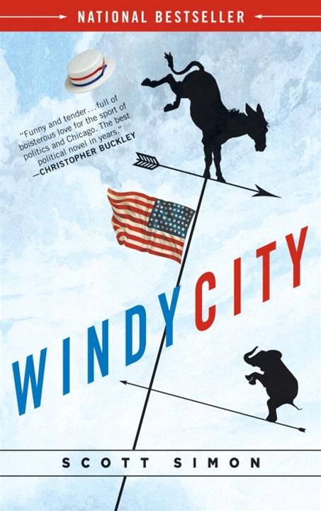 Windy City By: Scott Simon