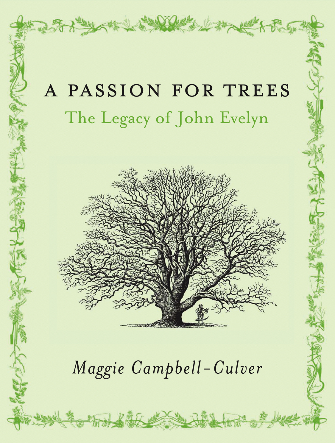 A Passion For Trees The Legacy Of John Evelyn