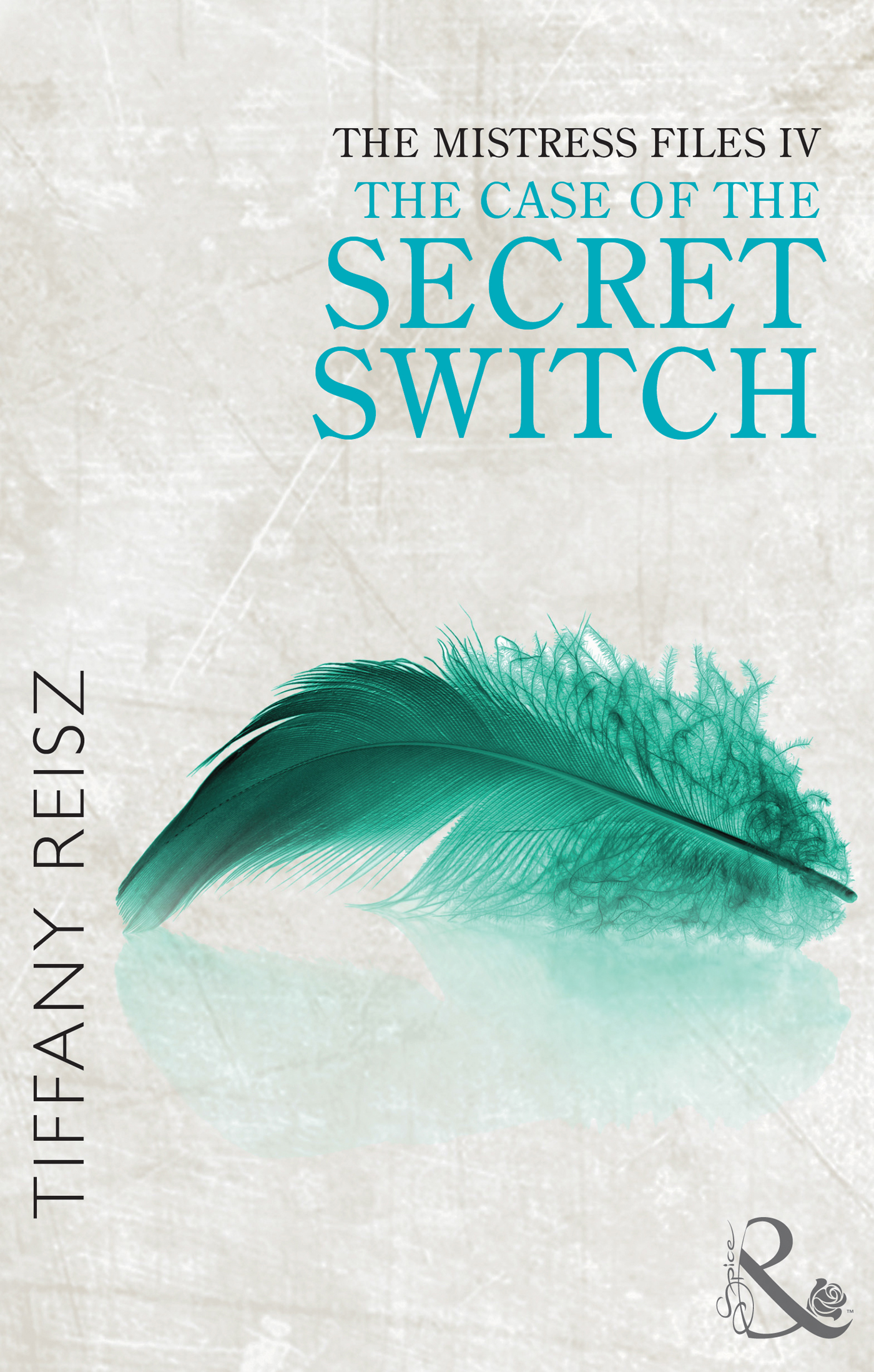 The Mistress Files: The Case of the Secret Switch (The Original Sinners: The Red Years - short story)
