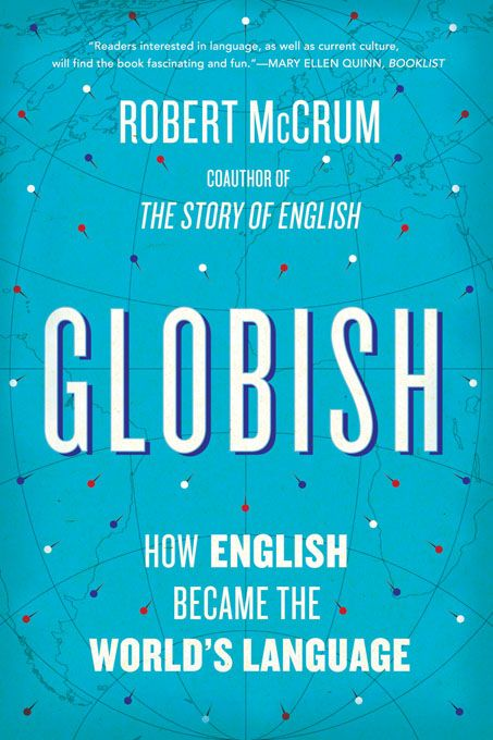 Globish: How English Became the World's Language