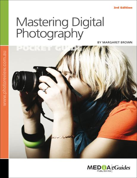Mastering Digital Photography