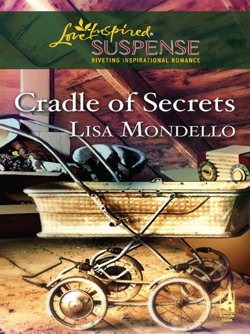 Cradle of Secrets By: Lisa Mondello