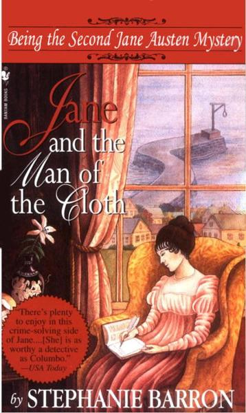 Jane and the Man of the Cloth By: Stephanie Barron