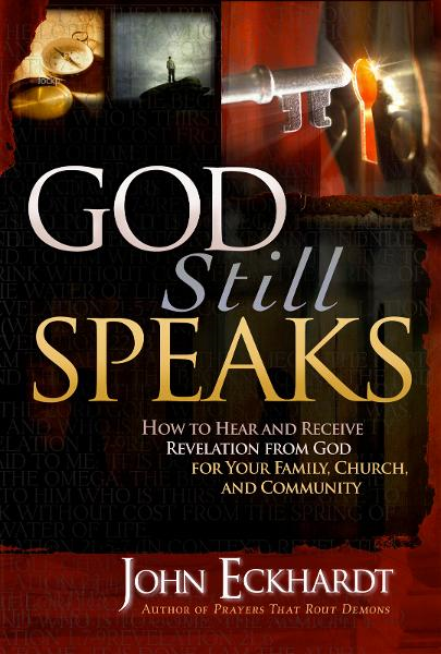 God Still Speaks By: John Eckhardt