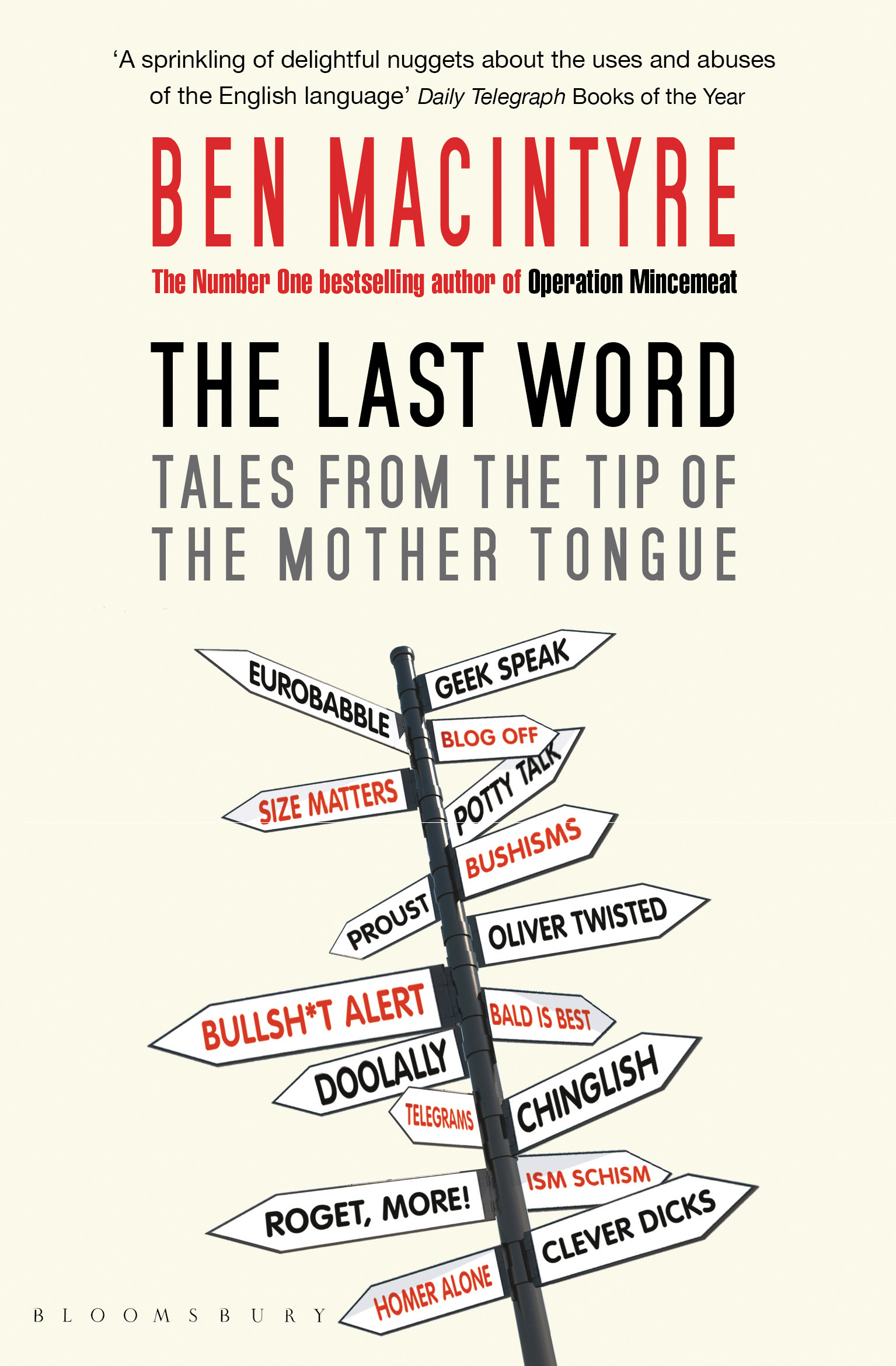 The Last Word Tales from the Tip of the Mother Tongue
