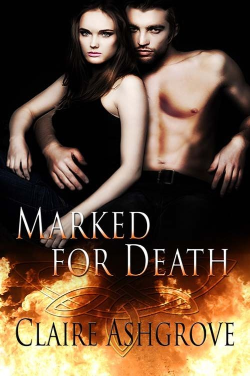 Marked for Death By: Claire Ashgrove