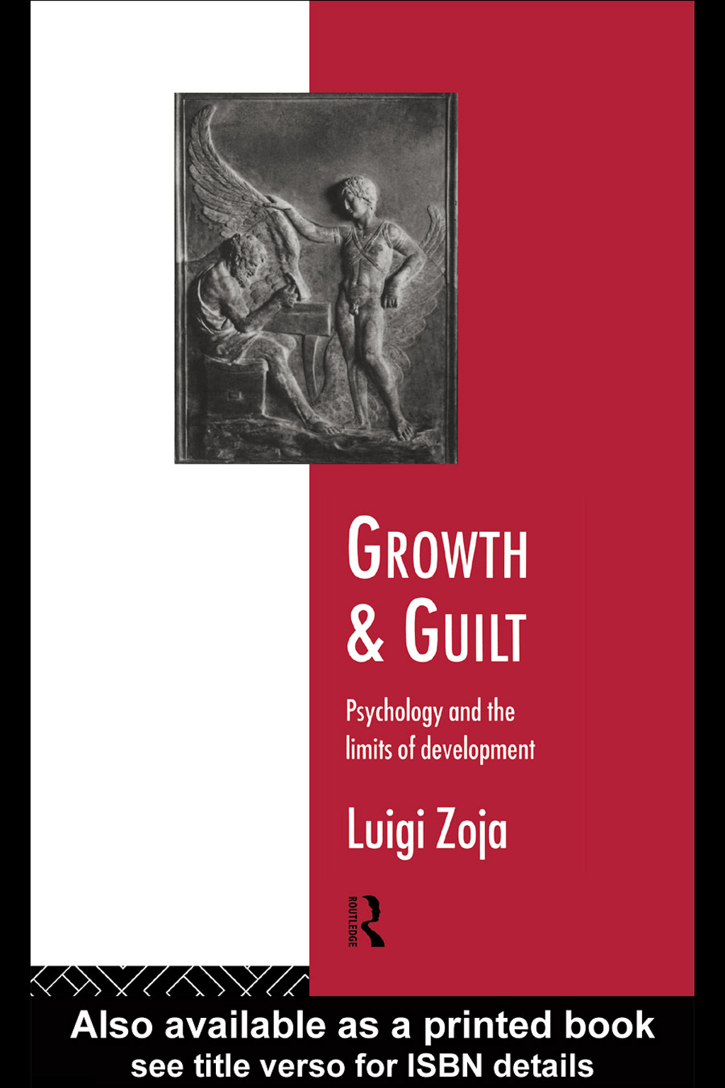 Growth and Guilt Psychology and the Limits of Development