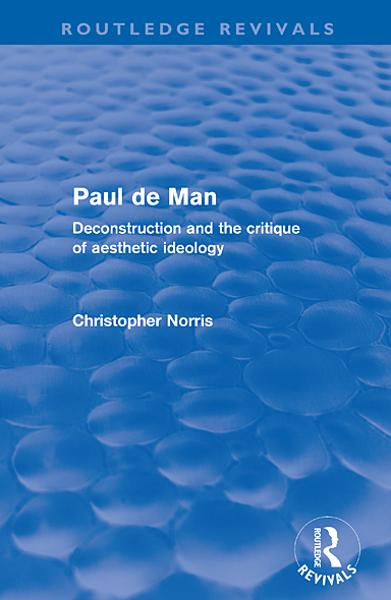 Paul de Man (Routledge Revivals)