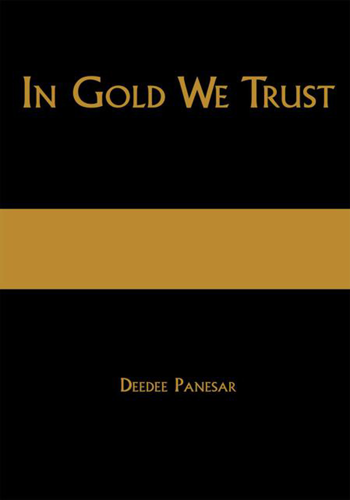 In Gold We Trust