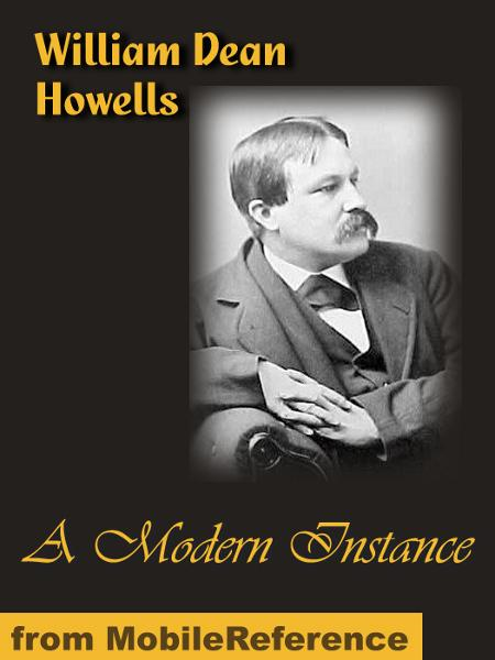A Modern Instance  (Mobi Classics) By: Howells, William Dean