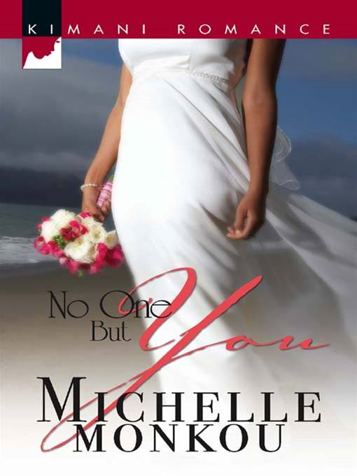 No One But You By: Michelle Monkou