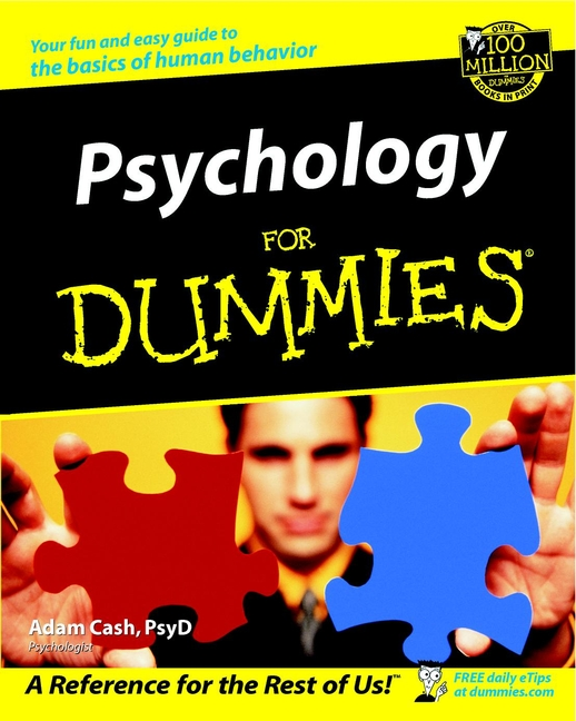 Psychology For Dummies By: Adam Cash