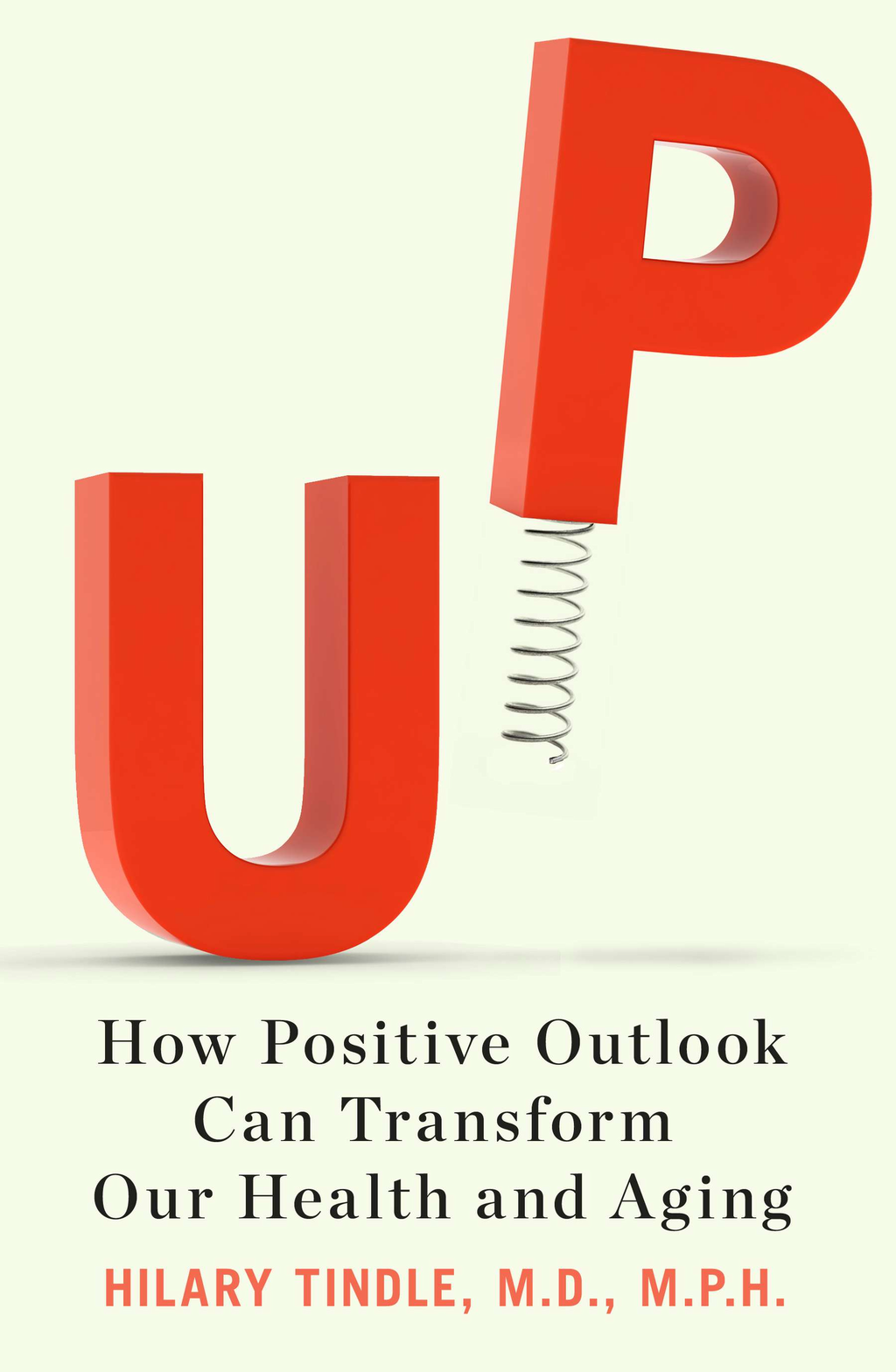 Up How Positive Outlook Can Transform Our Health and Aging