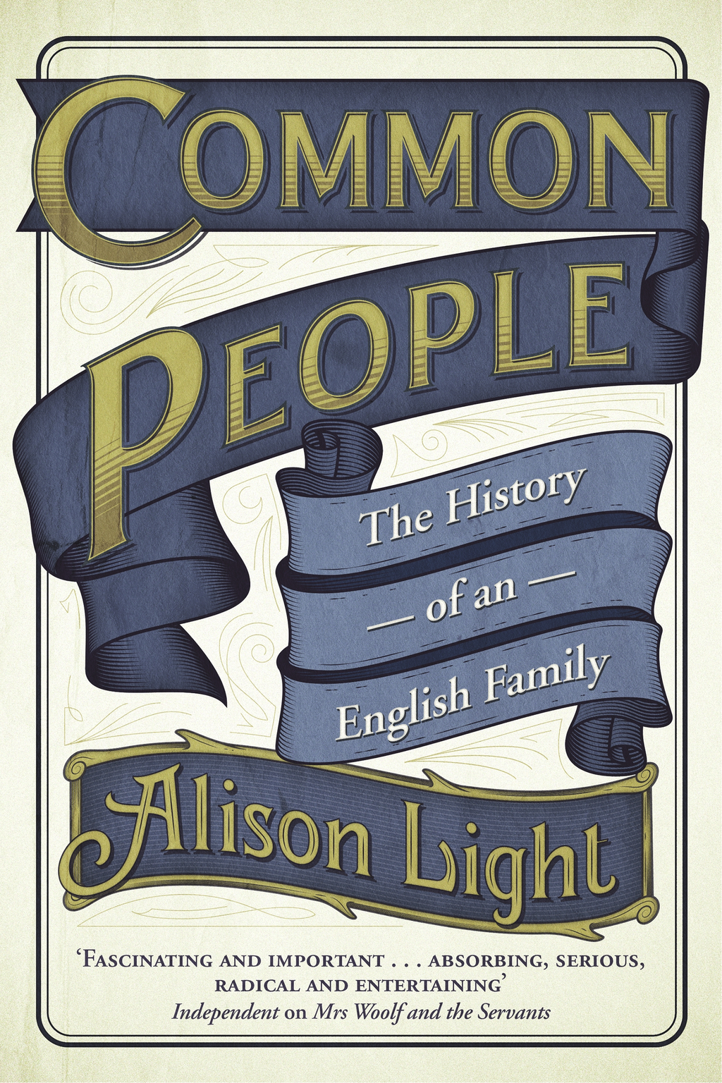 Common People The History of An English Family