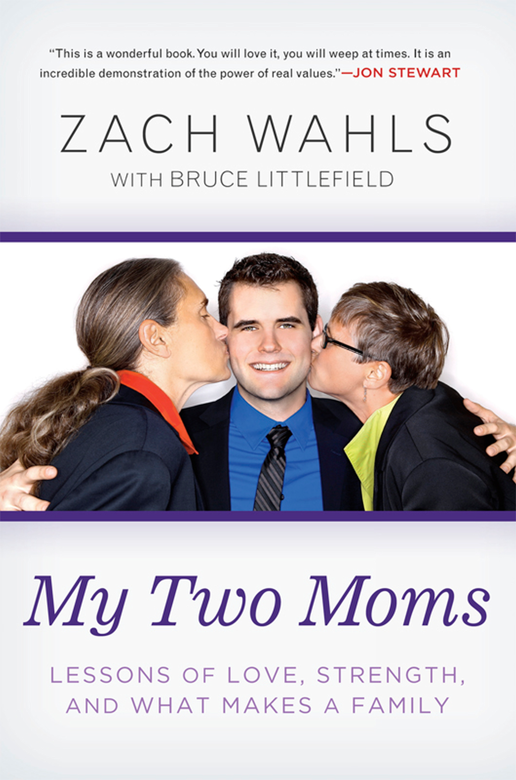 My Two Moms Lessons of Love,  Strength,  and What Makes a Family