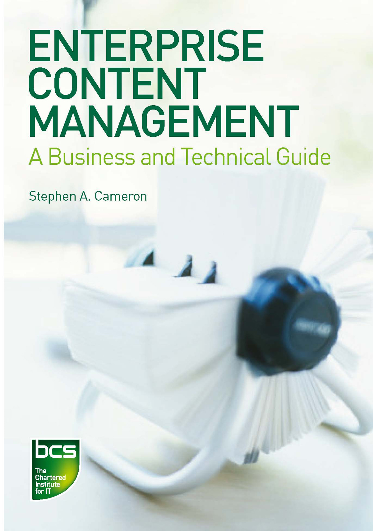 Enterprise Content Management A Business and Technical Guide