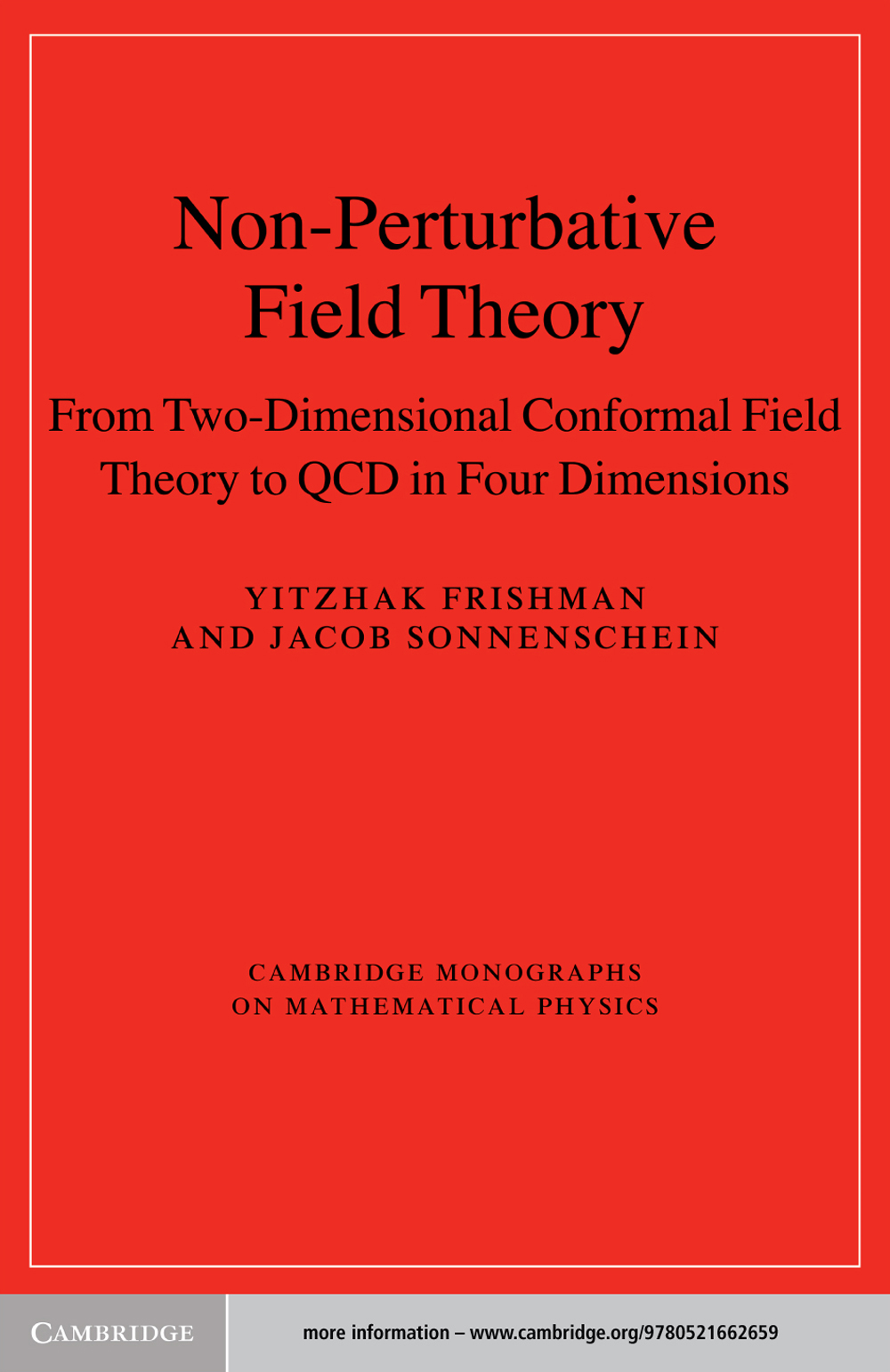Non-Perturbative Field Theory From Two Dimensional Conformal Field Theory to QCD in Four Dimensions