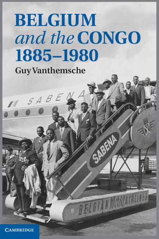 Belgium and the Congo,  1885?1980