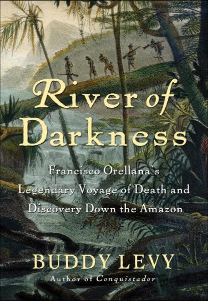 River of Darkness By: Buddy Levy