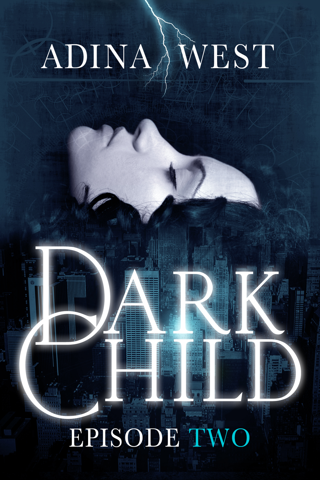 Dark Child (The Awakening): Episode 2