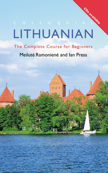 Colloquial Lithuanian The Complete Course for Beginners