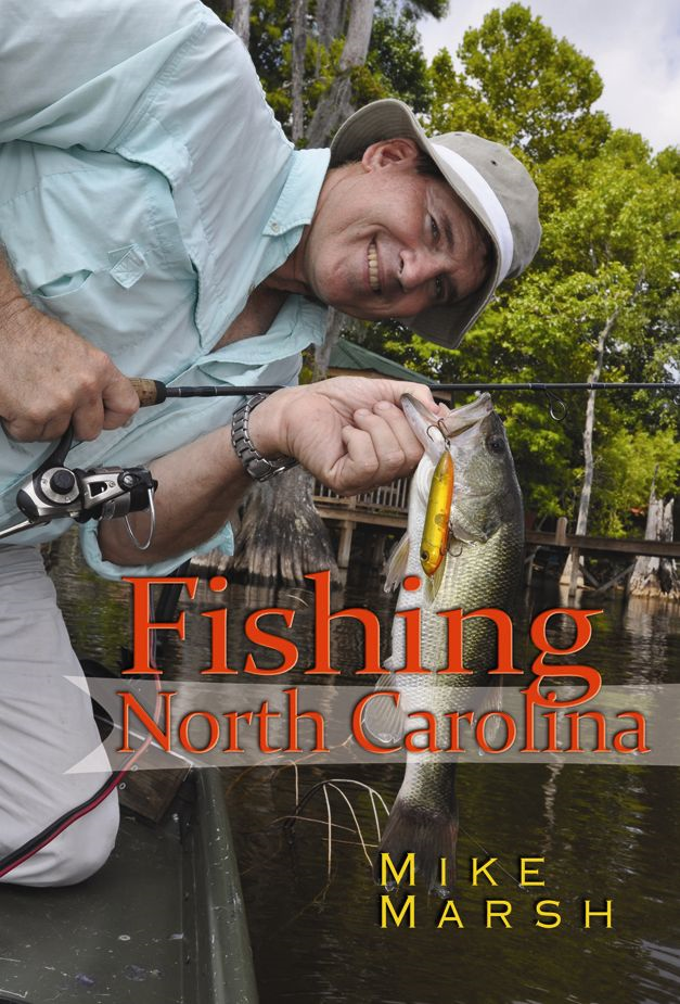 Fishing North Carolina By: Mike Marsh