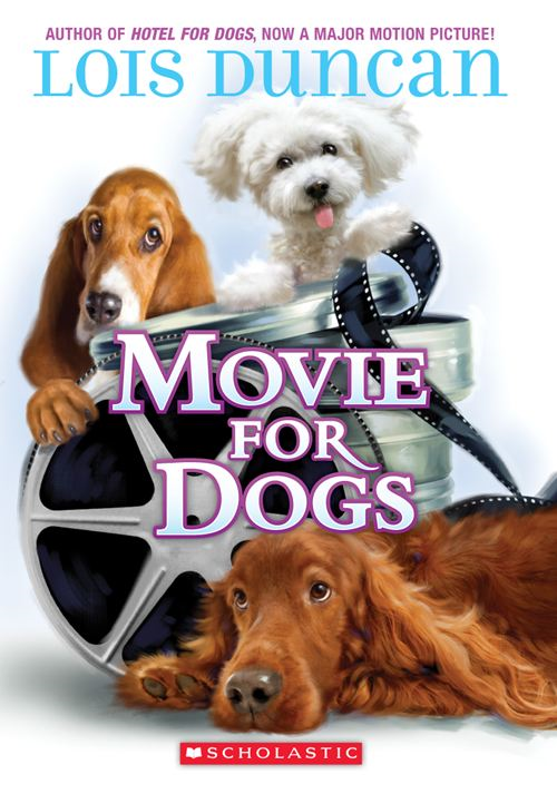 Movie For Dogs By: Lois Duncan