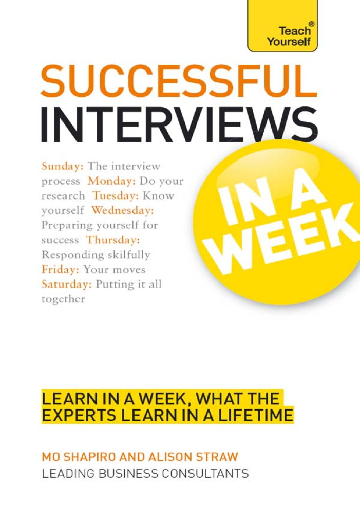 Successful Interviews in a Week: Teach Yourself
