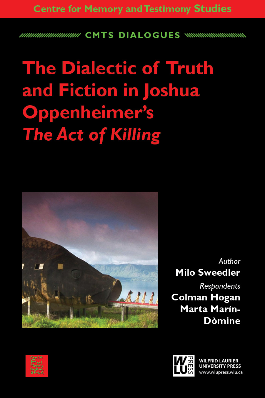 The Dialectic of Truth and Fiction in Joshua Oppenheimer?s The Act of Killing