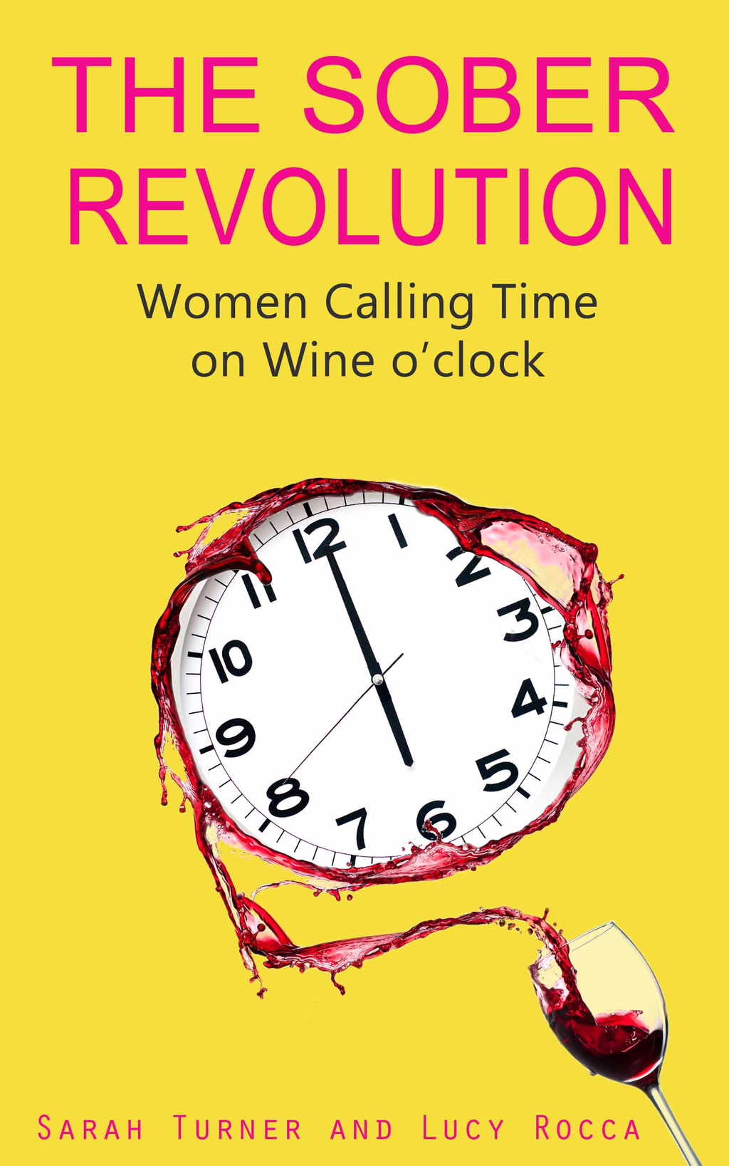 The Sober Revolution Women Calling Time on Wine O'Clock