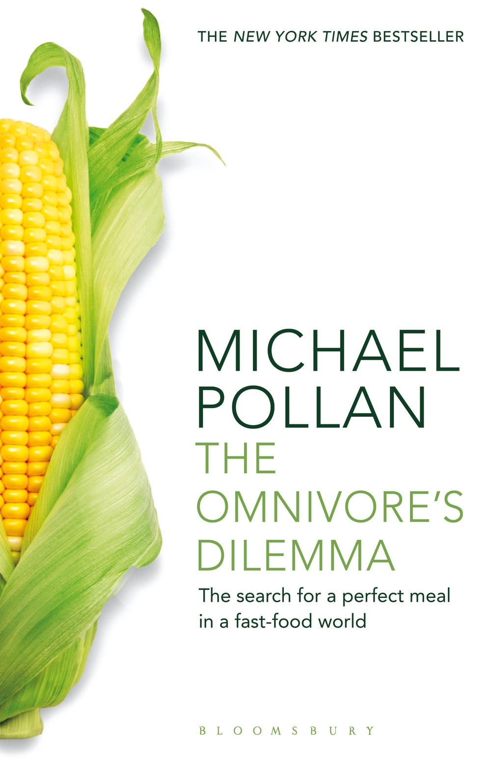 The Omnivore's Dilemma The Search for a Perfect Meal in a Fast-Food World