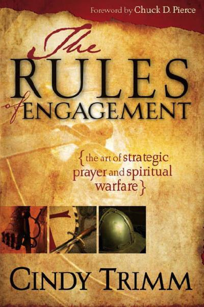 Rules Of Engagement By: Cindy Trimm