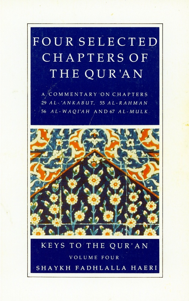 Commentaries on Four Selected Chapters of the Qur'an