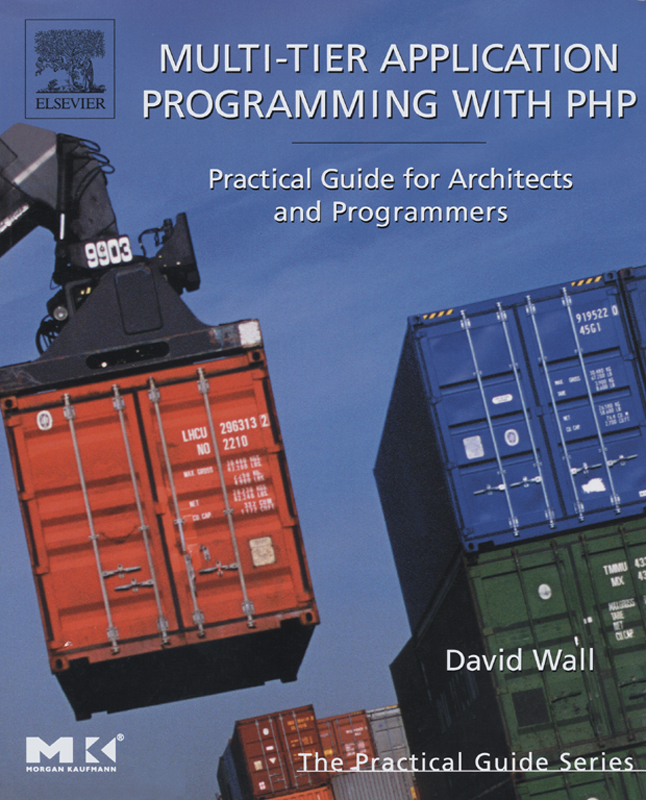 Multi-Tier Application Programming with PHP Practical Guide for Architects and Programmers