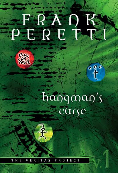 The Veritas Project: Hangman's Curse By: Frank Peretti
