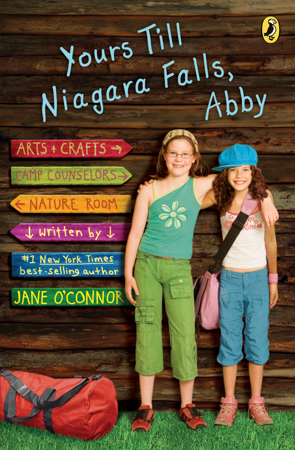 Yours Till Niagara Falls, Abby By: Jane O'Connor