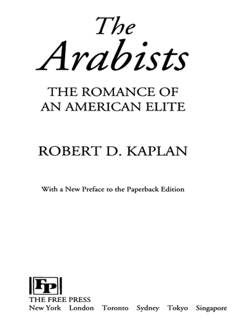 Arabists By: Robert D. Kaplan