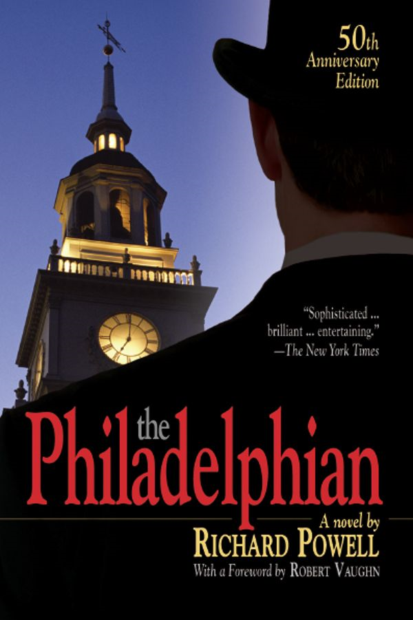 The Philadelphian By: Richard Powell