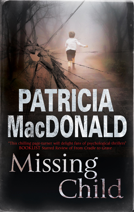 Missing Child By: Patricia MacDonald