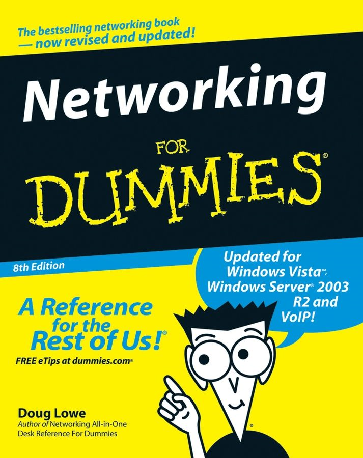 Networking For Dummies By: Doug Lowe
