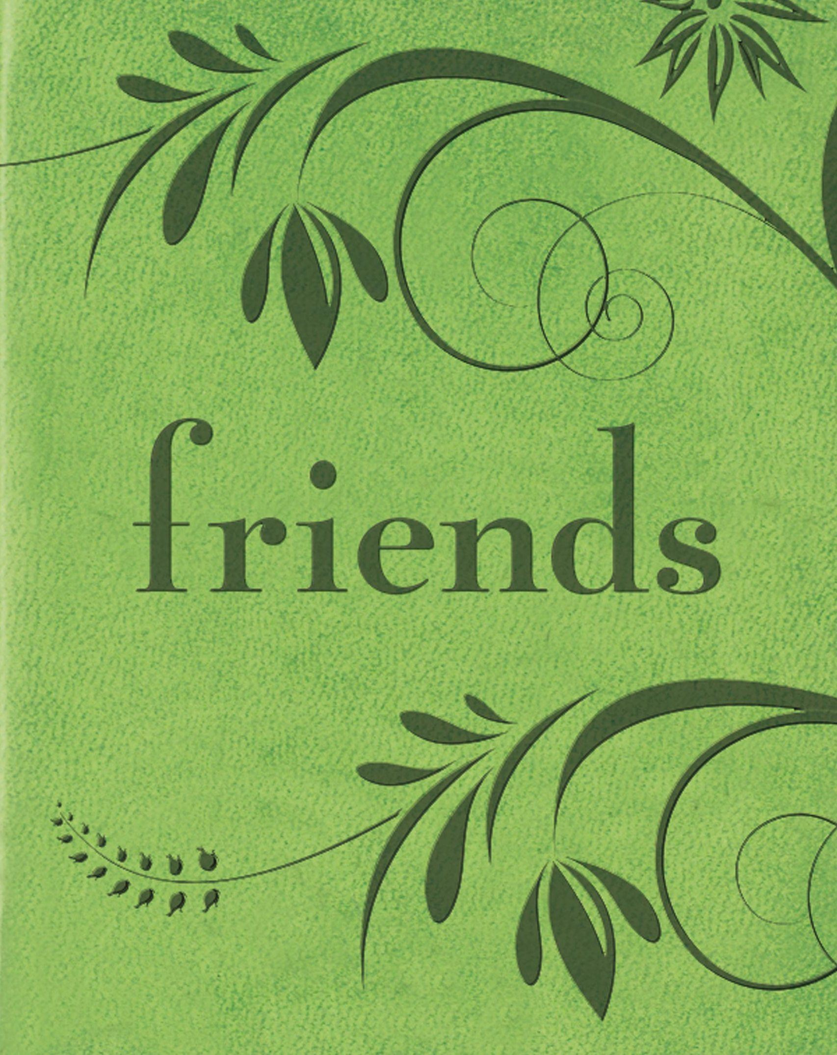 Friends By: Barbara Paulding and Rene J. Smith