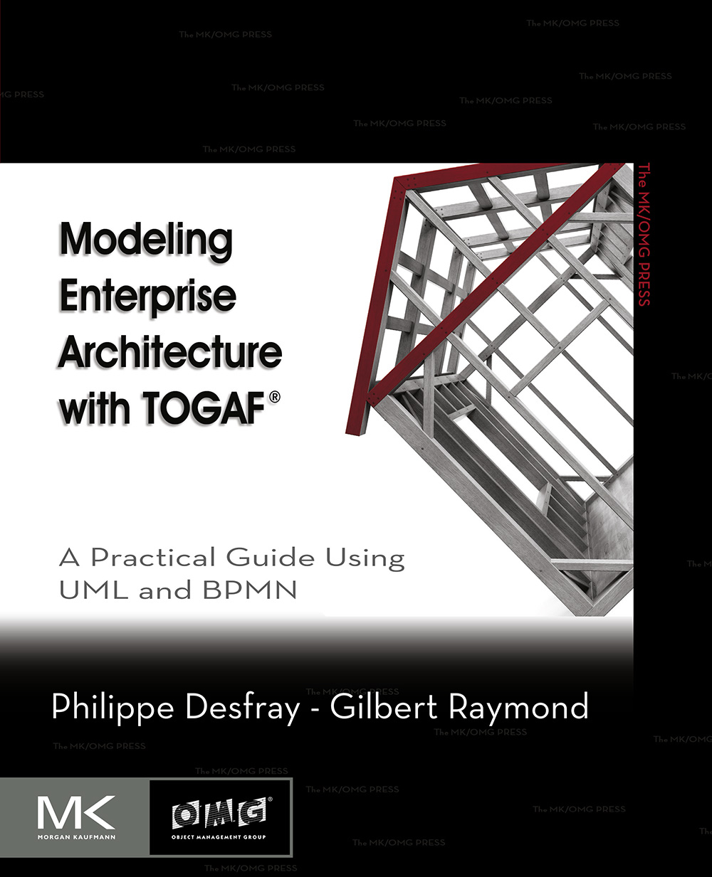 Modeling Enterprise Architecture with TOGAF A Practical Guide Using UML and BPMN