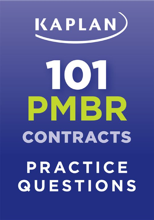 Kaplan 101 PMBR Contracts Practice Questions