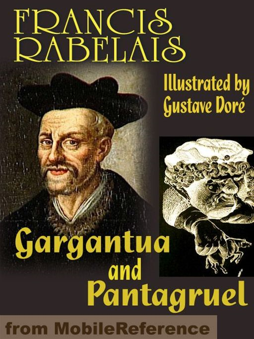 Gargantua And Pantagruel. Illustrated (Mobi Classics)