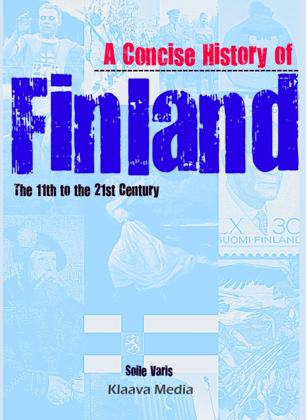 A Concise History of Finland: the 11th to the 21st Century