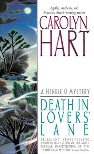 Death in Lovers' Lane By: Carolyn Hart