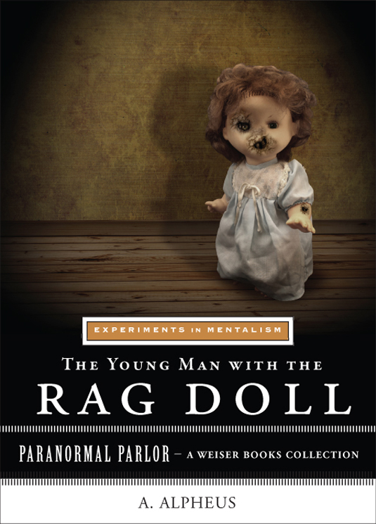 The Young Man with the Rag Doll: Experiments in Mentalism