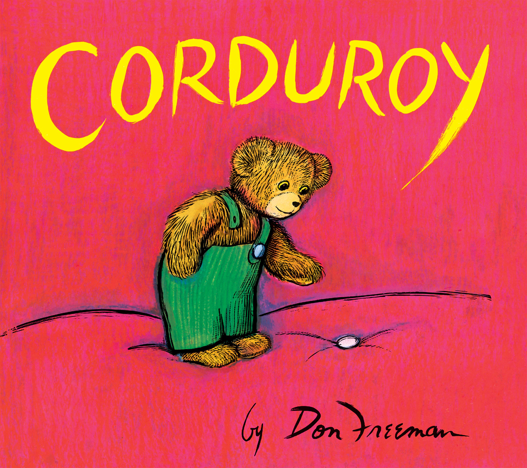 Corduroy By: Don Freeman
